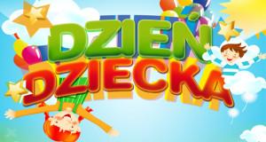 1 czerwca Dzień Dziecka i Piknik Rodzinny!