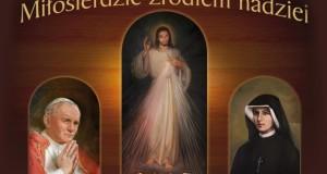 Nawiedzenie Obrazu Jezusa Miłosiernego oraz relikwii św. Fustyny i św. Jana Pawła II